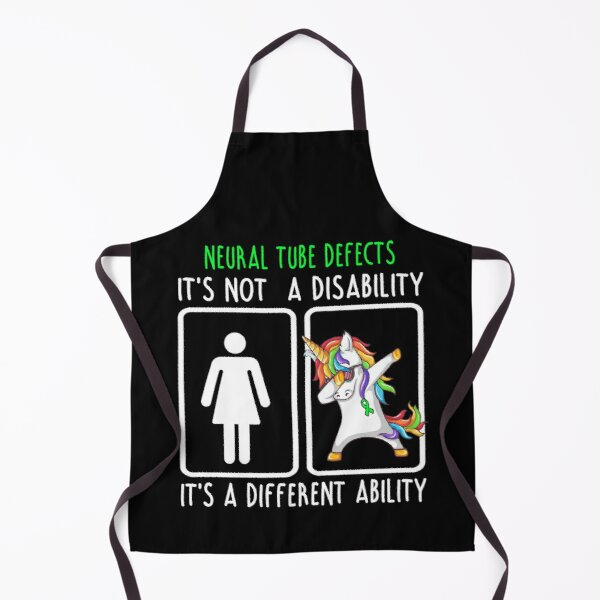 Neural Tube Defects It's not a Disability It's a different Ability Apron