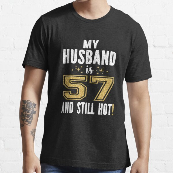 57th Birthday Ideas For Men Gifts Merchandise Redbubble