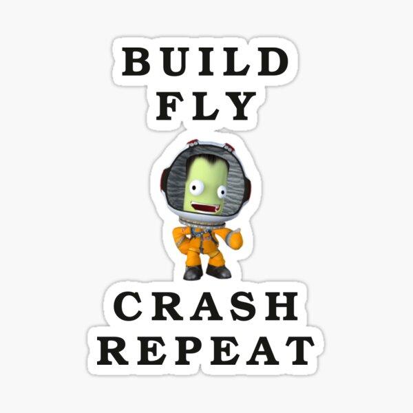 build fly crash repeat , Kerbal space program , Kerbals , kids cartoon Sticker
