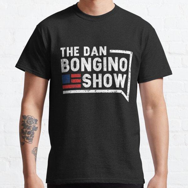 The Dan Bongino show Classic T-Shirt