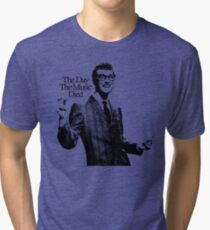 BUDDY HOLLY : THE DAY THE MUSIC DIED Tri-blend T-Shirt