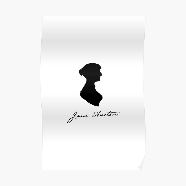 Jane Austen; signature and silhouette Poster