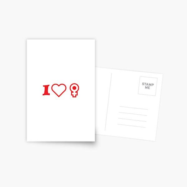 I❤️♀️ I love women Postcard