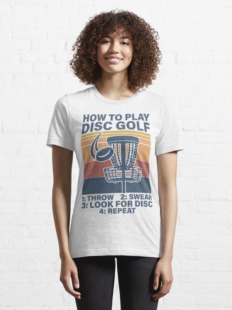 Alternate view of Disc golf How To Play Disc Golf Funny Essential T-Shirt