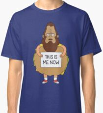 This Is Me Now Classic T-Shirt