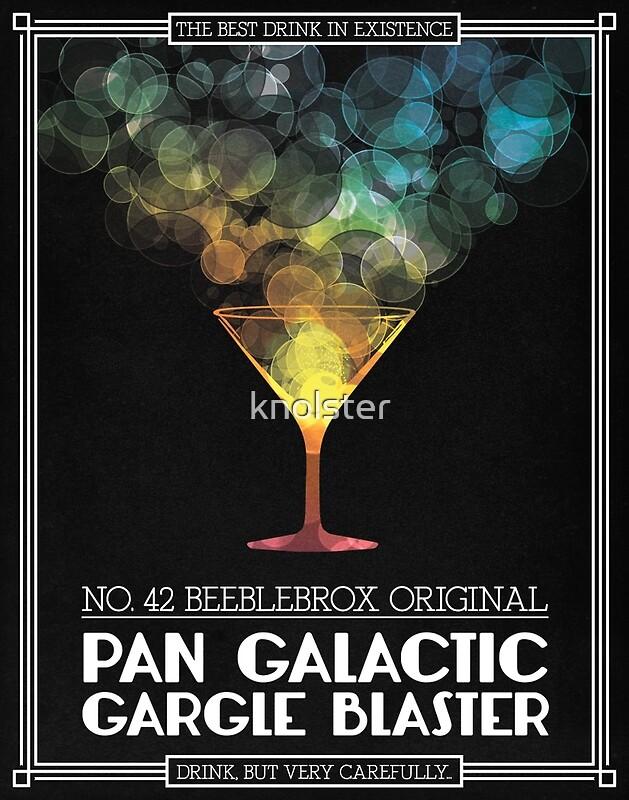 """Pan-Galactic Gargle Blaster Poster"" Posters by Andy Knol ..."