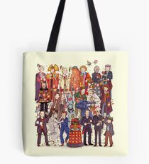 The party doesn't start until the Doctor walks in...twelve times Tote Bag