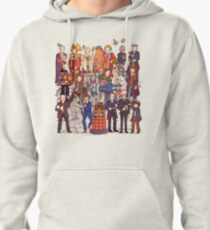 The party doesn't start until the Doctor walks in...twelve times Pullover Hoodie