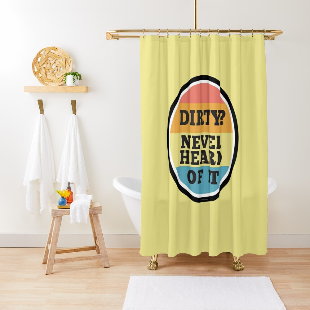 Never Heard Of It Funny Cleaning Humor Cleaning Lady Gifts Shower Curtain