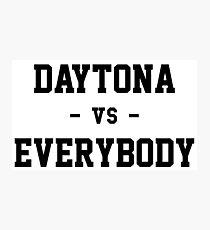 Daytona vs Everybody Photographic Print