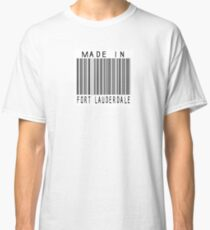 Made in Fort Lauderdale Classic T-Shirt
