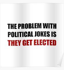 Political Jokes Elected Poster