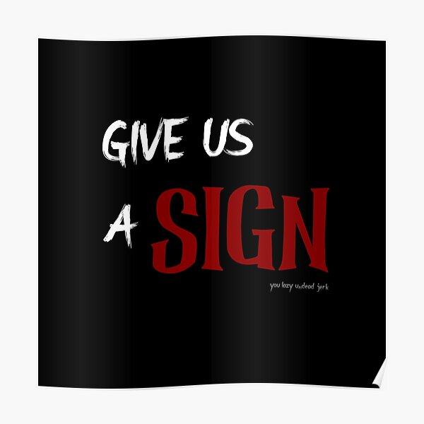 Gib uns ein Zeichen Poster