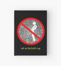 do not pee on the Dude's rug b Hardcover Journal