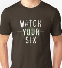 """""""Watch Your Six"""" Military, 6, Back, Brown, Army, Green, Sniper, Sight T-Shirt"""