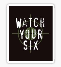 """""""Watch Your Six"""" Military, 6, Back, Brown, Army, Green, Sniper, Sight Sticker"""