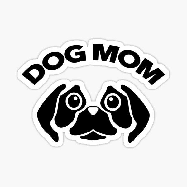 Dog Mom Pug Puppy Sticker