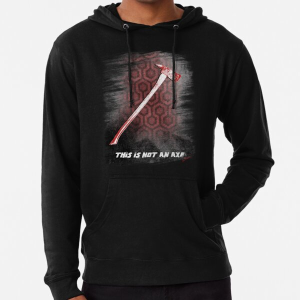 This is not an Axe  by Jack Torrance 237 Lightweight Hoodie