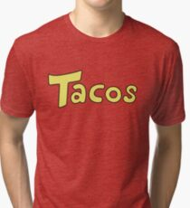 'Tacos' Shirt. Tri-blend T-Shirt