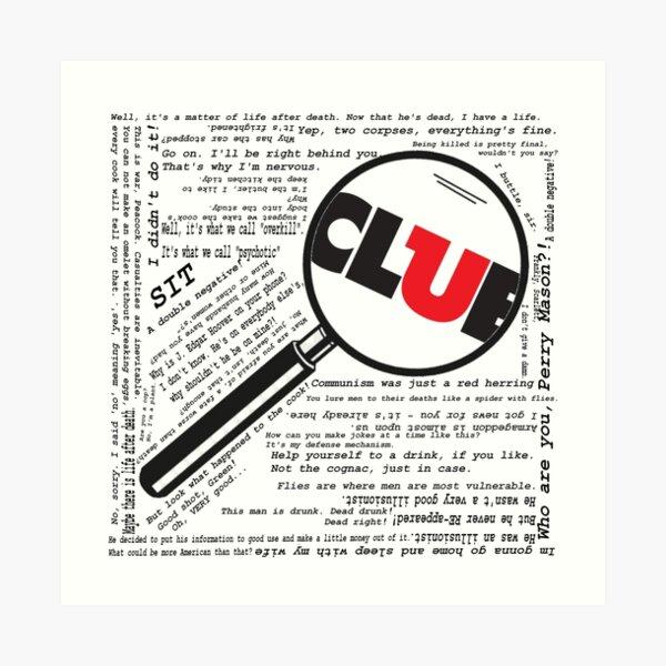 Clue Qoutes Art Print