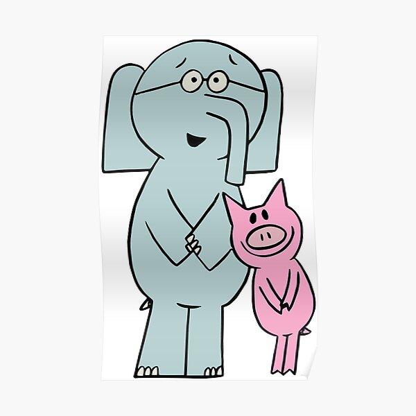 Elephant and Piggie. Gerald and Piggie. Anime transparent sticker, mo willems Poster