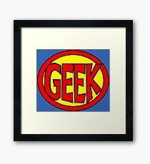 Hero, Heroine, Superhero, Super Geek Framed Print