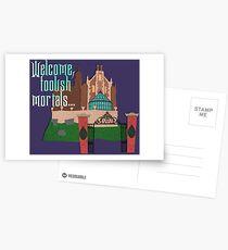 Welcome, Foolish Mortals... Postcards