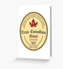 True Canadian Stout Beer Label Greeting Card