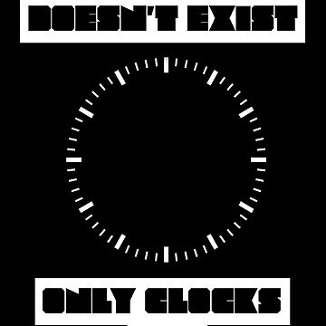 TIME DOESN'T EXIST by jaiidi2