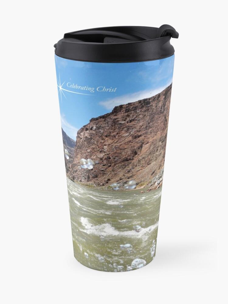 Alternate view of Colorado River Rafting Splash - From ccnow.info Travel Mug