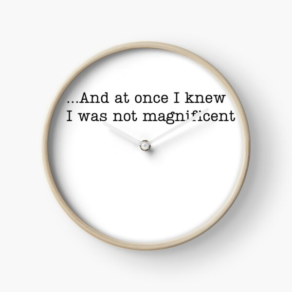 Bon Iver ... and at once I knew, I was not magnificent  Clock