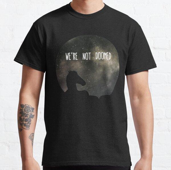 Camiseta de Bojack Horseman, mira a Sarah Lynn, no estamos condenados Camiseta clásica