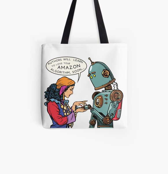 """""""Authors will Learn to love your Amazon Algorithm, soon..."""" All Over Print Tote Bag"""
