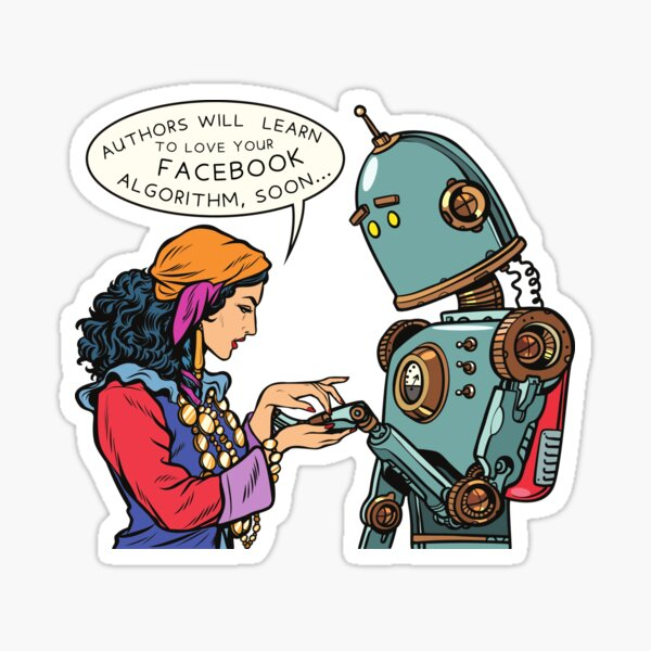 """""""Authors will Learn to love the FACEBOOK Algorithm, soon..."""" Sticker"""