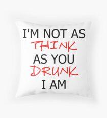 P!ATD/Music - I'm Not As Think As You Drunk I Am Throw Pillow