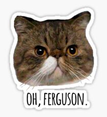 Oh, Ferguson. Sticker