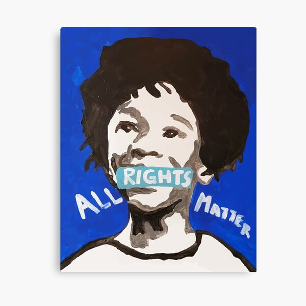 All Rights Matter Canvas Print