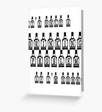 It's only a drinking problem if I'm sober. Greeting Card