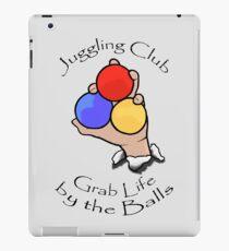 Juggling Club Grab Life by the Balls iPad Case/Skin