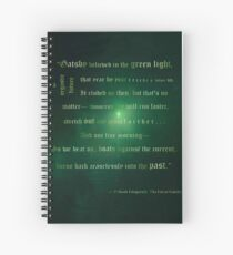 Gatsby believed in the green light Spiral Notebook