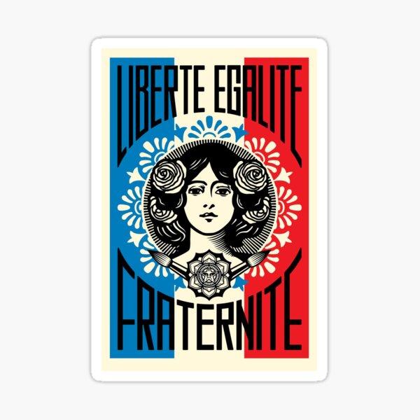 Liberte Egalite Fraternite Sticker