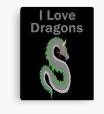 I Love Dragons - Dragon Design - (Designs4You) - Chinese Dragon Canvas Print