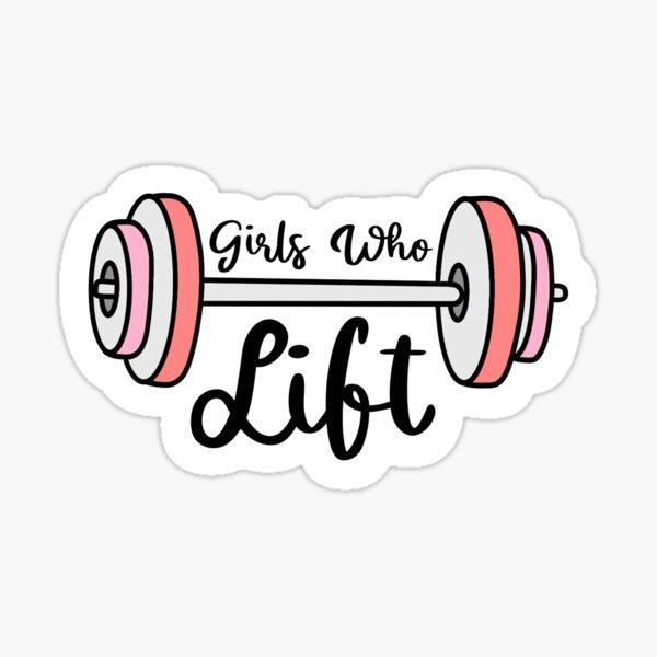 girls who lift Sticker