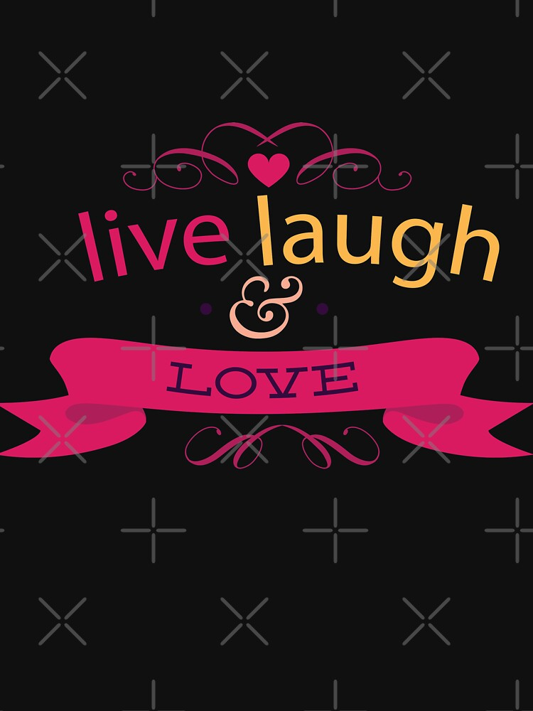 Happy Valentine Live Laugh And Love Heart by NextLVLShirts