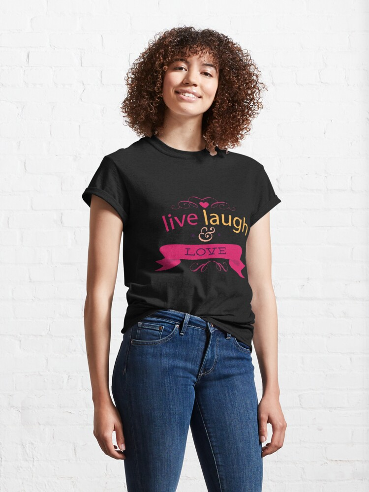 Alternate view of Happy Valentine Live Laugh And Love Heart Classic T-Shirt