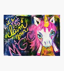It's Time to Claim Your Magic - Handmade Unicorn Mixed Media Illustration Photographic Print