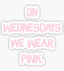Pegatina Los miércoles We Wear Pink - Mean Girls, Regina George