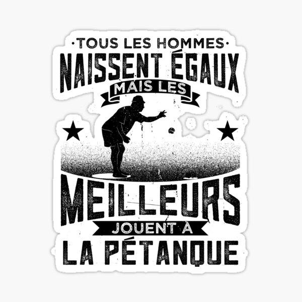 Petanque Bouliste Boccia Humour Sticker