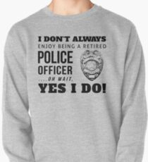 Protect & Serve! (Black Text) Pullover