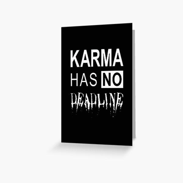 Sprüche karma schlägt zurück